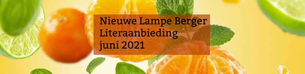 Nieuwe Lampe Berger Literaanbieding - juni 2021